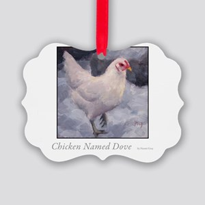 Chicken Named Dove Picture Ornament