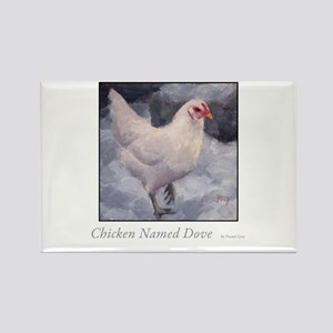 Chicken Named Dove Rectangle Magnet