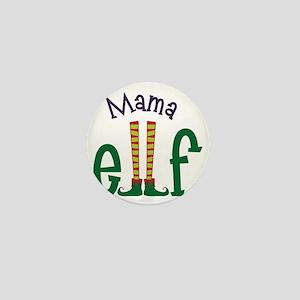 Mama Elf Mini Button