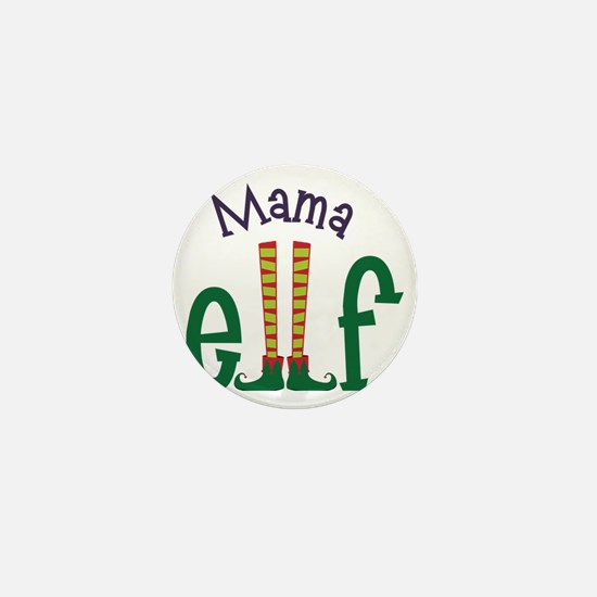 Mama Elf Mini Button