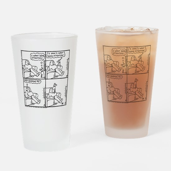 The Attention-Seeker... Drinking Glass