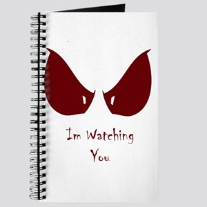 I'm Watching You!!! Journal