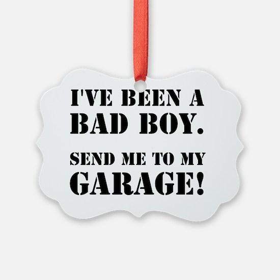 Bad Boy Garage Ornament