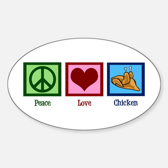 Peace Love Chicken Sticker (Oval)