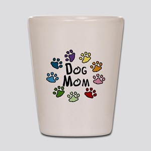 Dog Mom Shot Glass