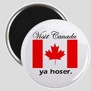 Visit Canada Ya Hoser Magnet