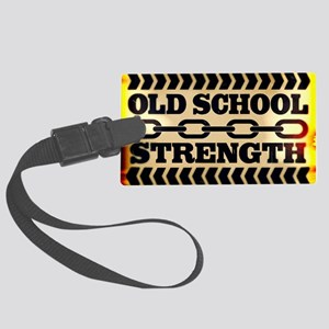 Old School Strength Large Luggage Tag
