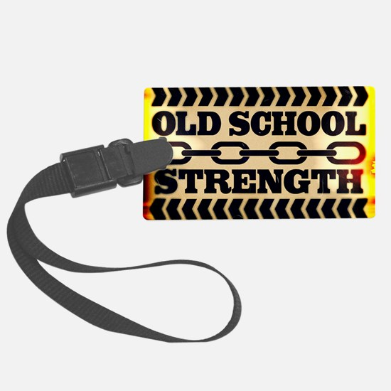 Old School Strength Luggage Tag