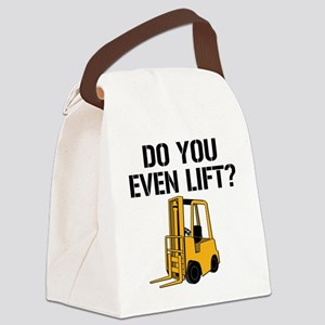 Do You Even Lift Forklift Canvas Lunch Bag