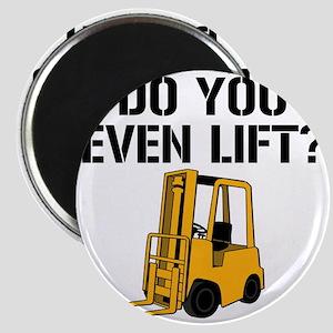 Do You Even Lift Forklift Magnet