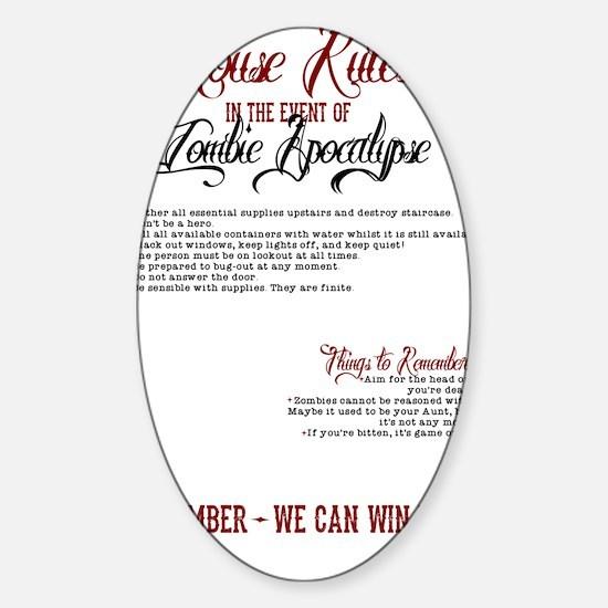Zombie Apocalypse House Rules Sticker (Oval)
