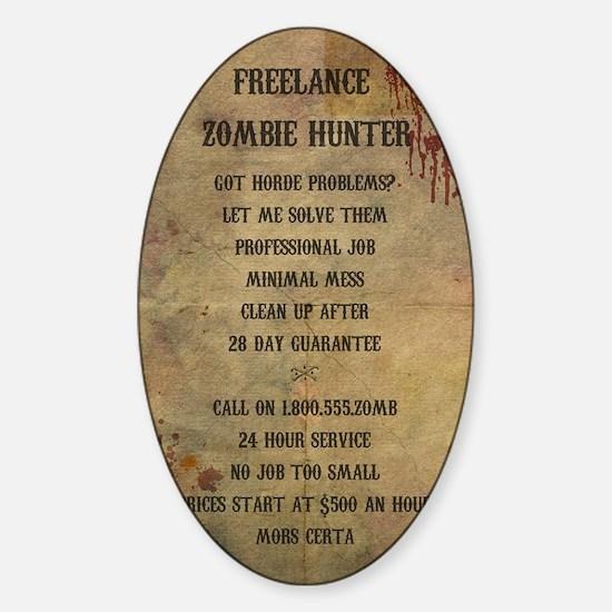 Freelance Zombie Hunter Advert Sticker (Oval)