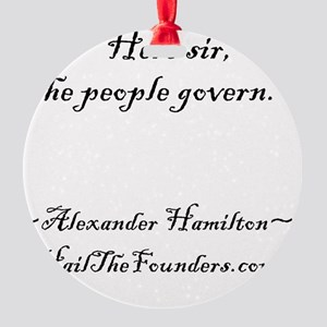 Alexander Hamilton: Here sir... Round Ornament