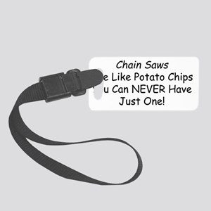 chain saw chips Small Luggage Tag