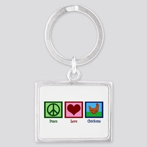 Peace Love Chickens Landscape Keychain