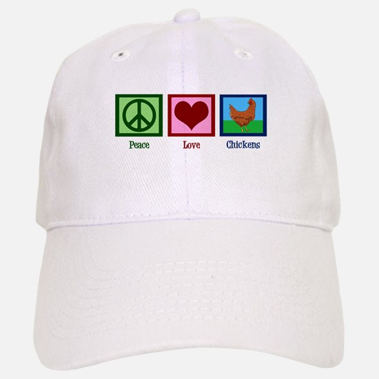 Peace Love Chickens Baseball Baseball Cap