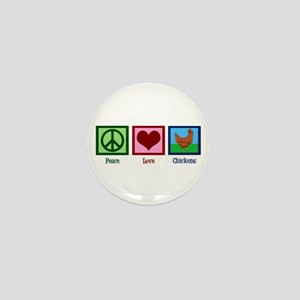 Peace Love Chickens Mini Button