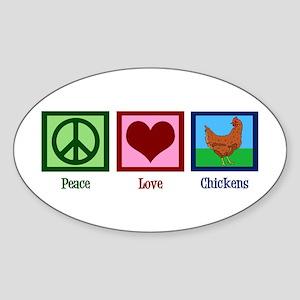 Peace Love Chickens Sticker (Oval)