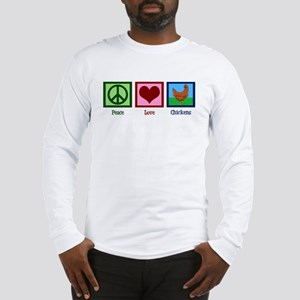 Peace Love Chickens Long Sleeve T-Shirt