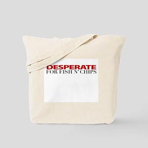 """Desperate for Fish n' Chips"" Tote Bag"
