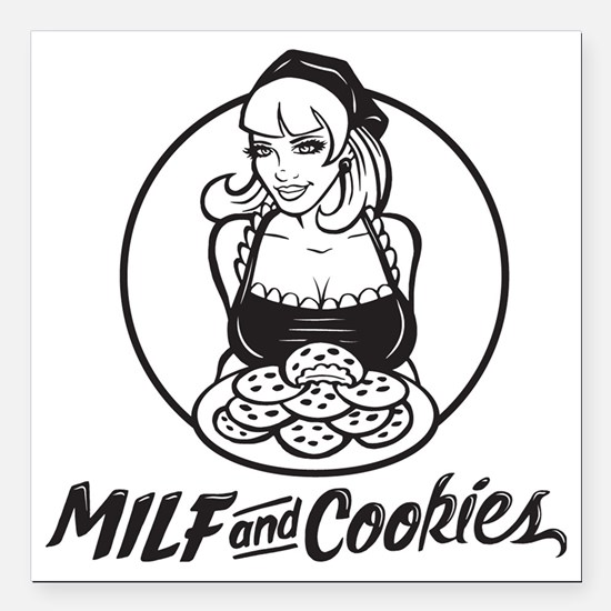 """MILF and Cookies Black a Square Car Magnet 3"""" x 3"""""""