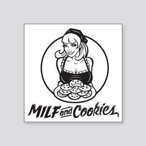 "MILF and Cookies Black and  Square Sticker 3"" x 3"""