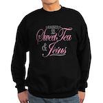 Sweet Tea and Jesus Sweatshirt