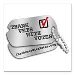 Thank Vets With Votes Square Car Magnet 3