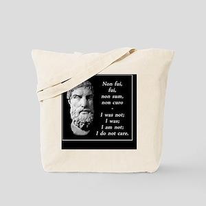 Epicurean epitaph Tote Bag