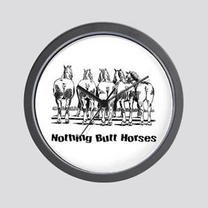 Nothing Butt Horses Wall Clock