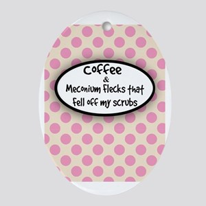Coffee and Meconium 6 Oval Ornament