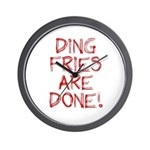 Ding Fries Are Done! Wall Clock