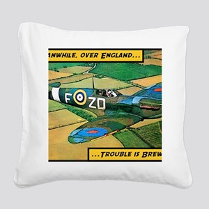 Spitfire - Trouble Brewing! Square Canvas Pillow