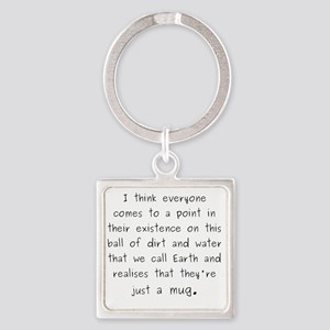 Just a mug Square Keychain