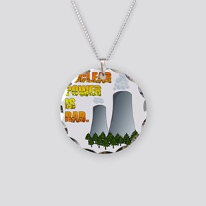 Nuclear Power is Rad. Necklace Circle Charm