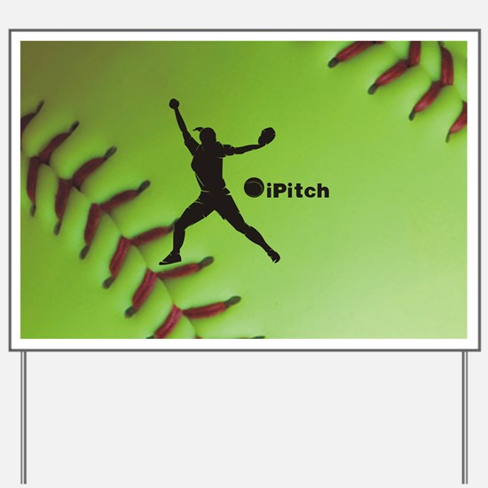 iPitch Fastpitch Softball (right handed) Yard Sign