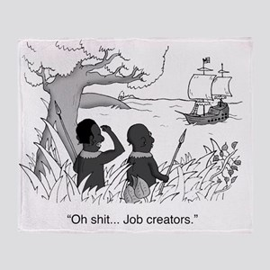 Oh shit... Job creators. Throw Blanket