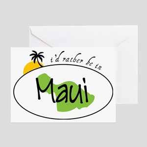 Rather Be In Maui Greeting Card