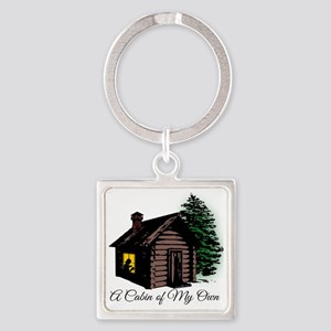 A Cabin of My Own Square Keychain