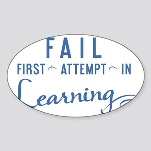 mug FAIL First Attempt In Learning Sticker (Oval)