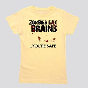 zombies eat brains youre safe funny Girl's Tee