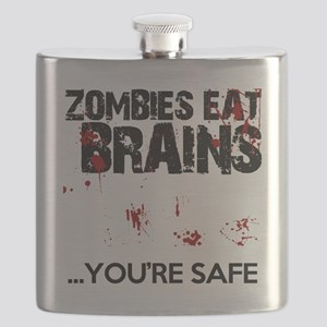 zombies eat brains youre safe funny Flask