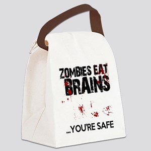 zombies eat brains youre safe fun Canvas Lunch Bag