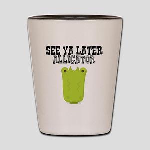 See Ya Later Alligator Shot Glass
