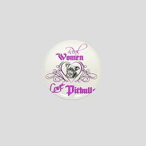Real Women Love Pitbulls Mini Button