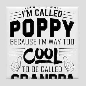 I Am Called Poppy... Tile Coaster