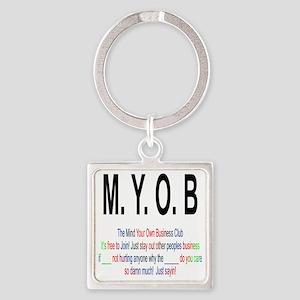 M.Y.O.B Club Square Keychain
