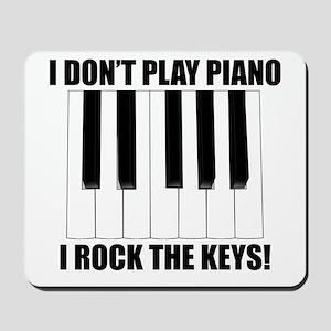 I Rock The Keys Mousepad