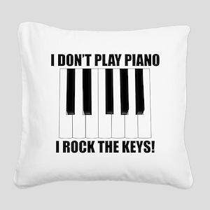 I Rock The Keys Square Canvas Pillow