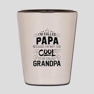 I Am Called Papa... Shot Glass